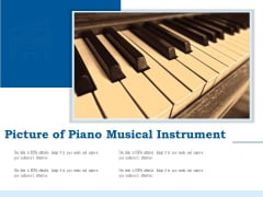 Picture Of Piano Musical Instrument Ppt PowerPoint Presentation Icon Inspiration PDF