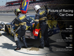 Picture Of Racing Car Crew Ppt PowerPoint Presentation Gallery Structure PDF