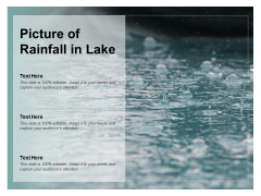 Picture Of Rainfall In Lake Ppt PowerPoint Presentation Styles Themes
