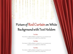 Picture Of Red Curtain On White Background With Text Holders Ppt PowerPoint Presentation Slides Files