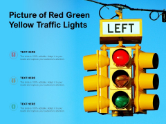 Picture Of Red Green Yellow Traffic Lights Ppt PowerPoint Presentation Styles Professional