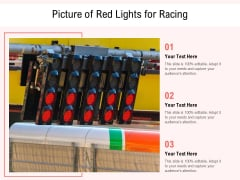 Picture Of Red Lights For Racing Ppt PowerPoint Presentation Model Clipart Images