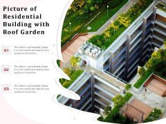 Picture Of Residential Building With Roof Garden Ppt PowerPoint Presentation Infographic Template Design Inspiration PDF