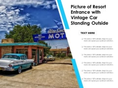 Picture Of Resort Entrance With Vintage Car Standing Outside Ppt PowerPoint Presentation File Slideshow PDF