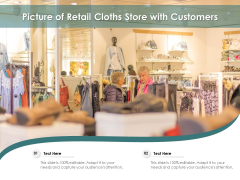 Picture Of Retail Cloths Store With Customers Ppt PowerPoint Presentation File Format PDF