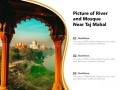 Picture Of River And Mosque Near Taj Mahal Ppt PowerPoint Presentation Gallery Slideshow PDF