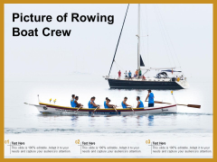 Picture Of Rowing Boat Crew Ppt PowerPoint Presentation Professional Tips PDF