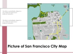 Picture Of San Francisco City Map Ppt PowerPoint Presentation Model Graphic Images PDF