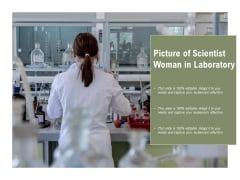 Picture Of Scientist Woman In Laboratory Ppt PowerPoint Presentation Infographic Template Design Ideas