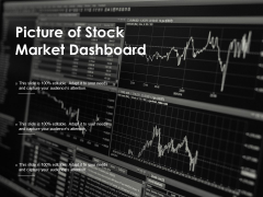 Picture Of Stock Market Dashboard Ppt PowerPoint Presentation File Infographics
