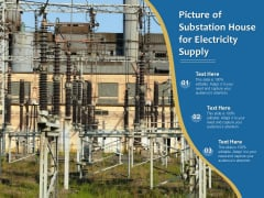 Picture Of Substation House For Electricity Supply Ppt PowerPoint Presentation Professional Layouts PDF