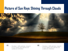 Picture Of Sun Rays Shining Through Clouds Ppt PowerPoint Presentation Outline Backgrounds PDF