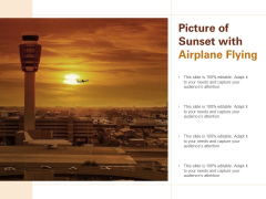 Picture Of Sunset With Airplane Flying Ppt PowerPoint Presentation Ideas Format Ideas