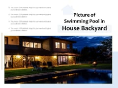 Picture Of Swimming Pool In House Backyard Ppt PowerPoint Presentation Gallery Information PDF