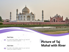 Picture Of Taj Mahal With River Ppt PowerPoint Presentation Gallery Slides PDF