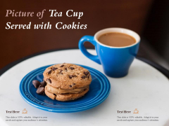 Picture Of Tea Cup Served With Cookies Ppt PowerPoint Presentation Summary Clipart Images