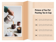 Picture Of Tea Pot Pouring Tea In Cup Ppt PowerPoint Presentation File Vector PDF