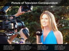 Picture Of Television Correspondent Ppt PowerPoint Presentation Layouts Mockup