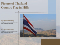 Picture Of Thailand Country Flag In Hills Ppt PowerPoint Presentation File Vector PDF