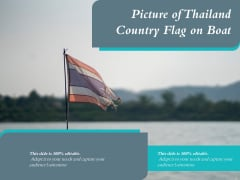 Picture Of Thailand Country Flag On Boat Ppt PowerPoint Presentation File Visual Aids PDF