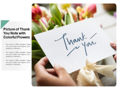 Picture Of Thank You Note With Colorful Flowers Ppt Powerpoint Presentation Slides Mockup