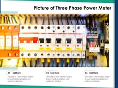 Picture Of Three Phase Power Meter Ppt PowerPoint Presentation Icon Outline PDF