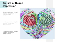 Picture Of Thumb Impression Ppt PowerPoint Presentation Pictures File Formats