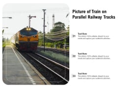 Picture Of Train On Parallel Railway Tracks Ppt PowerPoint Presentation Gallery Layout PDF