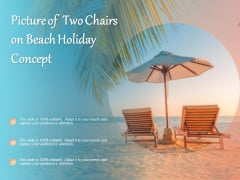 Picture Of Two Chairs On Beach Holiday Concept Ppt PowerPoint Presentation Summary Icons