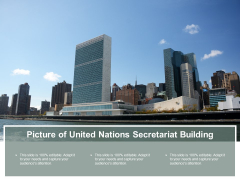 Picture Of United Nations Secretariat Building Ppt PowerPoint Presentation Outline Samples