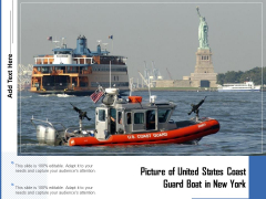 Picture Of United States Coast Guard Boat In New York Ppt PowerPoint Presentation Model Graphics Example PDF