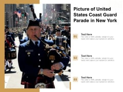 Picture Of United States Coast Guard Parade In New York Ppt PowerPoint Presentation Ideas Demonstration PDF