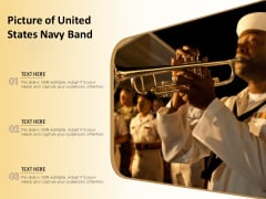 Picture Of United States Navy Band Ppt PowerPoint Presentation Model Slides PDF