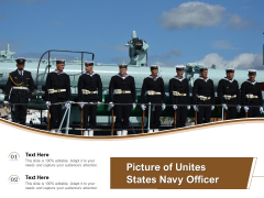 Picture Of Unites States Navy Officer Ppt PowerPoint Presentation Infographics Design Ideas PDF