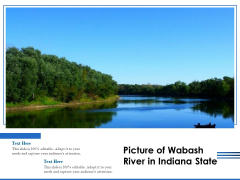 Picture Of Wabash River In Indiana State Ppt PowerPoint Presentation Summary Inspiration PDF