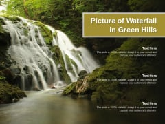Picture Of Waterfall In Green Hills Ppt PowerPoint Presentation Icon Design Inspiration