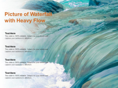 Picture Of Waterfall With Heavy Flow Ppt PowerPoint Presentation Inspiration Tips