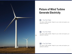 Picture Of Wind Turbine Generate Electricity Ppt PowerPoint Presentation Gallery Background Image PDF