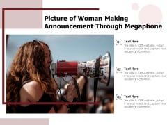 Picture Of Woman Making Announcement Through Megaphone Ppt PowerPoint Presentation Portfolio Example PDF