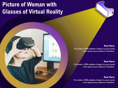 Picture Of Woman With Glasses Of Virtual Reality Ppt PowerPoint Presentation Portfolio Inspiration