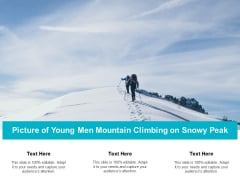 Picture Of Young Men Mountain Climbing On Snowy Peak Ppt PowerPoint Presentation File Files