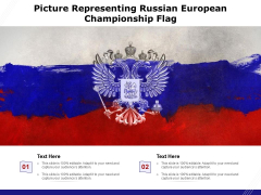 Picture Representing Russian European Championship Flag Ppt PowerPoint Presentation Gallery Brochure PDF