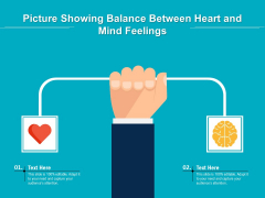 Picture Showing Balance Between Heart And Mind Feelings Ppt PowerPoint Presentation Gallery Sample PDF