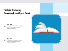 Picture Showing Bookmark On Open Book Ppt PowerPoint Presentation Gallery Graphics Template PDF