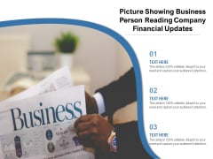 Picture Showing Business Person Reading Company Financial Updates Ppt PowerPoint Presentation Portfolio Microsoft PDF