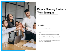 Picture Showing Business Team Strengths Ppt PowerPoint Presentation File Samples PDF