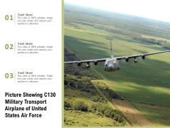 Picture Showing C130 Military Transport Airplane Of United States Air Force Ppt PowerPoint Presentation Gallery Master Slide PDF