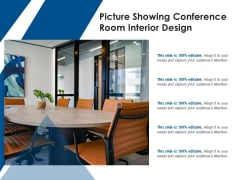 Picture Showing Conference Room Interior Design Ppt PowerPoint Presentation Gallery Design Inspiration PDF