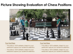 Picture Showing Evaluation Of Chess Positions Ppt PowerPoint Presentation Icon Diagrams PDF