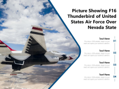 Picture Showing F16 Thunderbird Of United States Air Force Over Nevada State Ppt PowerPoint Presentation File Graphics Design PDF